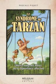 """Le livre """"Le Syndrome de Tarzan"""" par Pascale Piquet"""