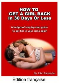 Comment récuperer son ex femme ou ex copine par John Alexander