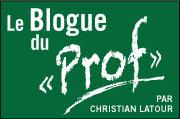 Le blogue du «Prof» Christian Latour