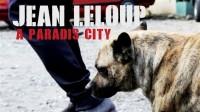 Jean Leloup À Paradis City !!