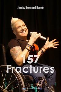 157 fractures - La véritable histoire de Jani Barré